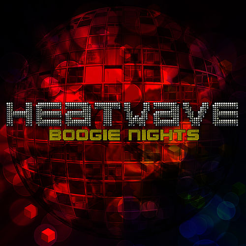 Play & Download Boogie Nights by Heatwave | Napster