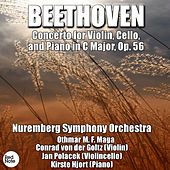 Play & Download Beethoven: Concerto for Violin, Cello, and Piano in C Major, Op. 56 by Conrad von der Goltz | Napster