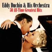 50 All-Time Greatest Hits by Eddy Duchin