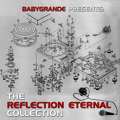 Play & Download Babygrande Presents: The Reflection Eternal Collection by Reflection Eternal | Napster