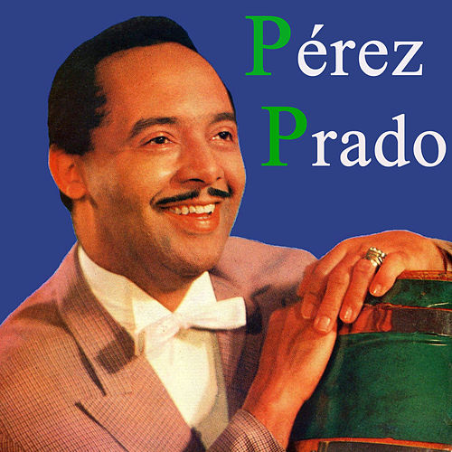 Vintage Music No. 51 - LP: Pérez Prado by Various Artists