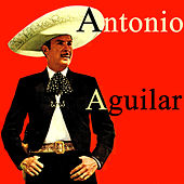 Play & Download Vintage Music No. 54 - LP: Antonio Aguilar by Antonio Aguilar | Napster