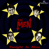 Play & Download Tonight Is Mine by The Men | Napster