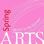 Music for the Moment: Spring by Various Artists