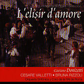 Play & Download L'elisir d'amore (Gaetano Donizetti) by Cesare Valletti | Napster