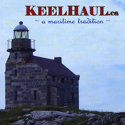 A Maritime Tradition by Keelhaul
