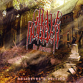 Play & Download Be Afraid (Collector's Edition) by Grave Robber | Napster