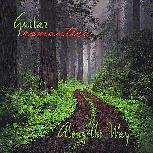 Along the Way by Guitar Romantica