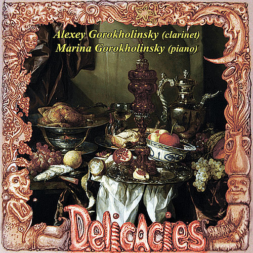 Play & Download Delicacies by Alexey Gorokholinsky | Napster
