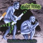 Play & Download Revolucion En La Evolucion by Golpe Justo | Napster