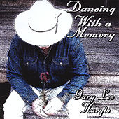 Dancing With A Memory by Gary Lee Hargis