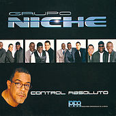 Control Absoluto by Grupo Niche