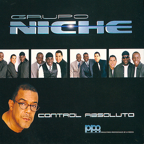 Play & Download Control Absoluto by Grupo Niche | Napster