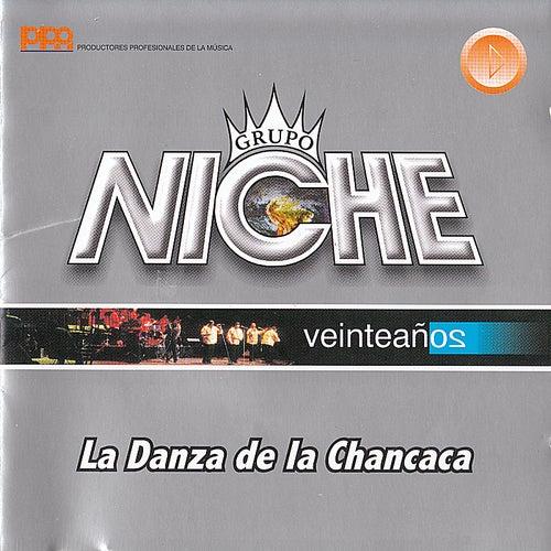 Play & Download La Danza de la Chancaca by Grupo Niche | Napster