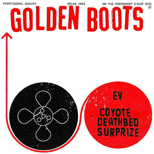 Play & Download Ev/Coyote Deathbed Surprise/Telelog Freedom by Golden Boots | Napster