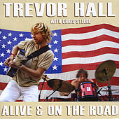 Alive & On The Road (with Chris Steele) by Trevor Hall