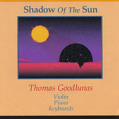 Play & Download Shadow of the Sun by Thomas Goodlunas | Napster