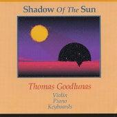 Shadow of the Sun by Thomas Goodlunas