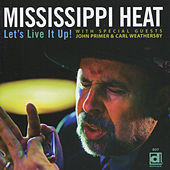 Play & Download Let's Live It Up! by Mississippi Heat | Napster
