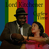 Curfew Time by Lord Kitchener