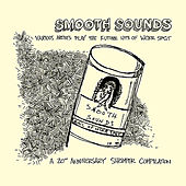 Smooth Sounds: The Future Hits of Wckr Spgt Shrimper 20th Anniversary by Various Artists