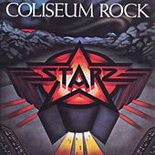 Play & Download Coliseum Rock by Starz | Napster