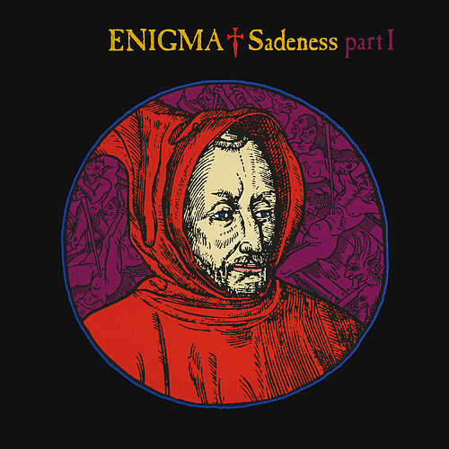 Play & Download Sadeness - Part I by Enigma | Napster