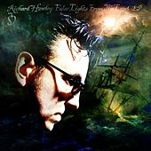 Play & Download False Lights From The Land EP by Richard Hawley | Napster