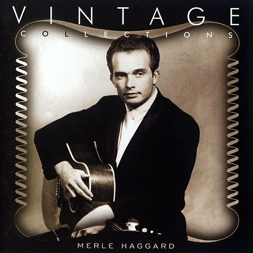 Play & Download Vintage Collections by Merle Haggard | Napster