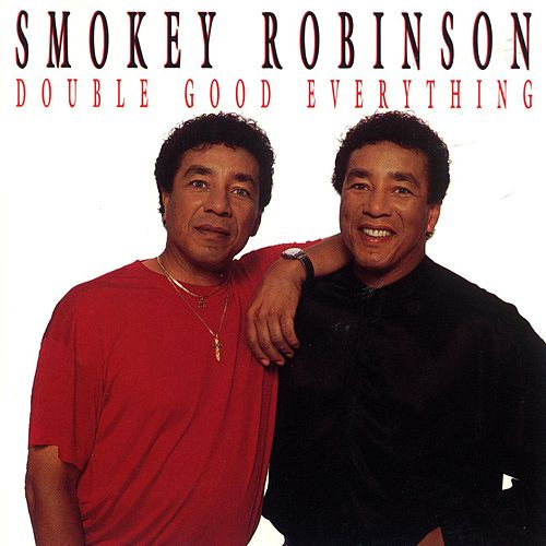 Play & Download Double Good Everything by Smokey Robinson | Napster