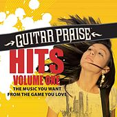 Play & Download Guitar Praise HITS Volume One by Various Artists | Napster