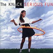 Play & Download Serious Fun by The Knack | Napster