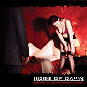 Play & Download Anything That Gets You Through The Night by Edge Of Dawn | Napster