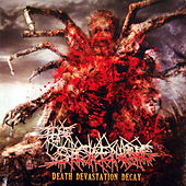 Death Devastation Decay by The Sickening