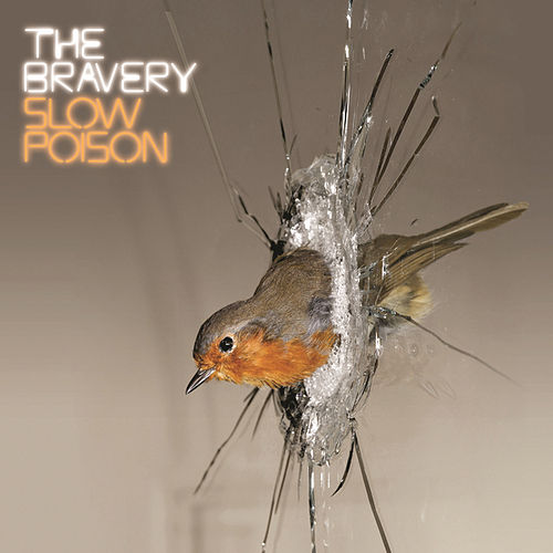 Play & Download Slow Poison by The Bravery | Napster