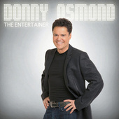 Play & Download The Entertainer by Donny Osmond | Napster