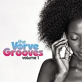 Play & Download The Verve Grooves Vol. 1 by Various Artists | Napster