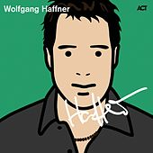 Play & Download Wolfgang Haffner Edition by Various Artists | Napster