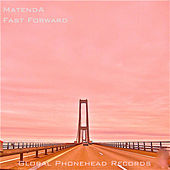 Play & Download Fast Forward by Matenda | Napster