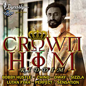 Crown H.I.M Riddim by Various Artists