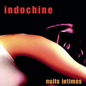 Play & Download Nuits Intimes by Indochine | Napster