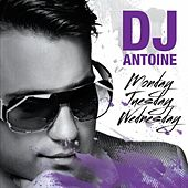 Monday, Tuesday, Wednesday by DJ Antoine