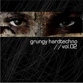 Grungy Hardtechno Vol.02 by Various Artists