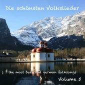 German Folksongs - Volume 5  /  Die schönsten deutschen Volkslieder - Teil 5 by Die lustigen Vagabunden