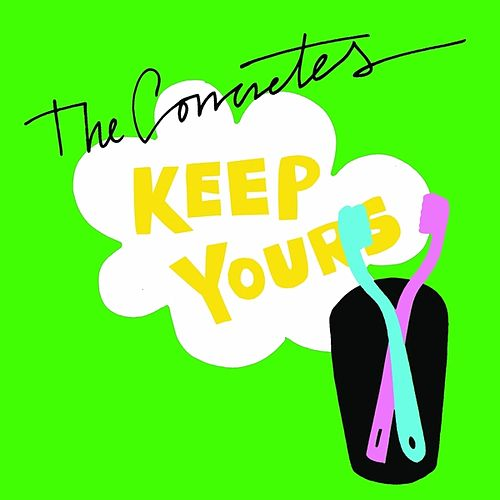 Play & Download Keep Yours by The Concretes | Napster