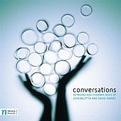 Conversations: Keyboard and Chamber Music by John Bilotta and David Gaines by Various Artists