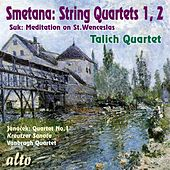 Play & Download Smetana String Quartets 1, 2 / Josef Suk: Wenceslas Chorale / Janá_ek: String Quartet No.1
