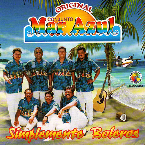 Play & Download Simplemente Boleros by Conjunto Mar Azul | Napster