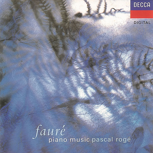 Play & Download Fauré: Piano Music by Pascal Rogé | Napster