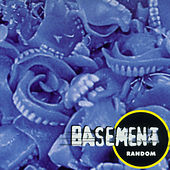 Play & Download Random by Basement | Napster